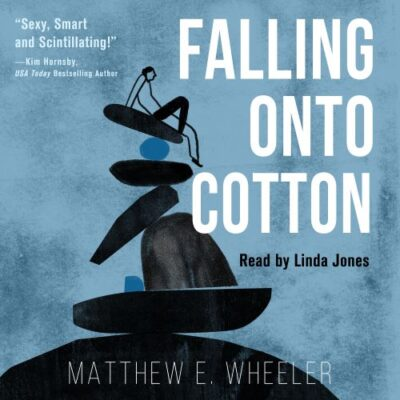 Falling Onto Cotton Audiobook